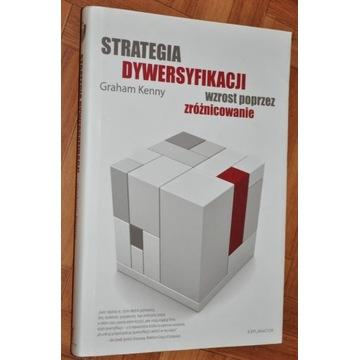 Strategia Dywersyfikacji wzrost - Graham Kenny