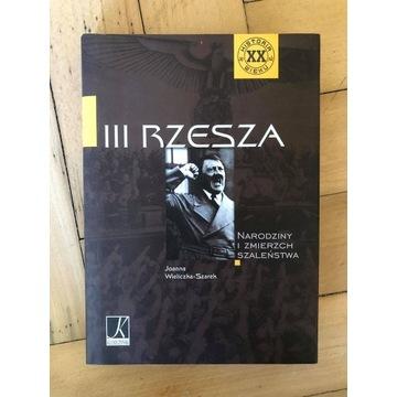 """""""III Rzesza"""" Joanna Wieliczka-Szarek"""