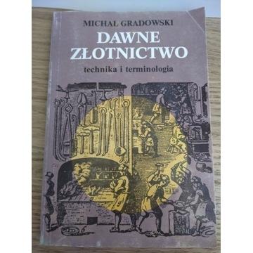 """""""Dawne złotnictwo"""" technika i terminologia"""