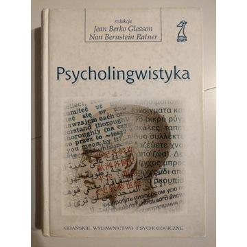 Psycholingwistyka, J.B. Gleason, N.B. Ratner