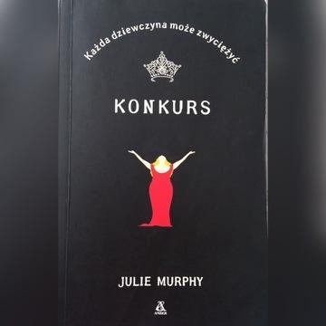 KONKURS Julie Murphy