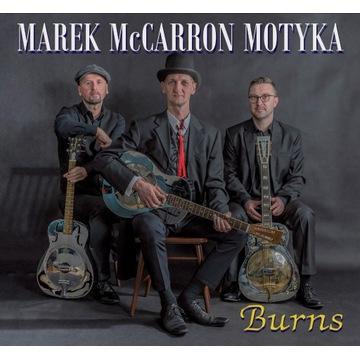 "Marek McCarron Motyka ""Burns"""
