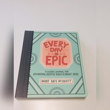 Każdy dzień jest epicki: Dziennik kreatywności