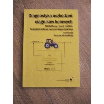 Diagnostyka uszkodzeń ciągników kołowych
