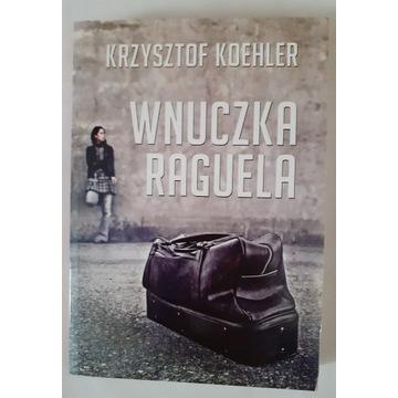 WNUCZKA RAGUELA Krzysztof Koehler