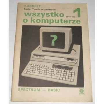 Wszystko o komputerze tom 1 Spectrum - Basic