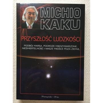 Przyszłość ludzkości, Michio Kaku
