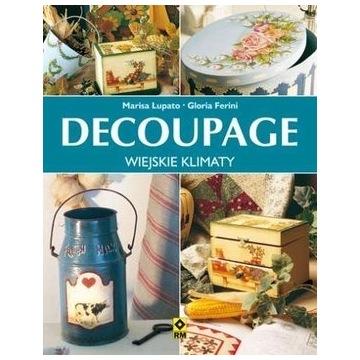 Decoupage - wiejskie klimaty