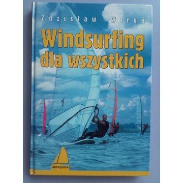 NOWA! Windsurfing dla wszystkich Zdzisław Wirga