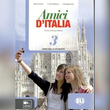 Amici D'Italia 3 Libro dello studente Podręcznik