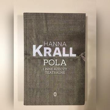 """Hanna Krall """"Pola i inne teatralne rzeczy"""""""