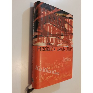 Historia Ameryki lat dwudziestych F. Lewis Allen