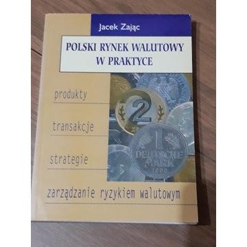 Polski rynek walutowy w praktyce - Zając