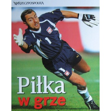 Piłka w grze kolekcja Mundial Niemcy 2006 + gratis
