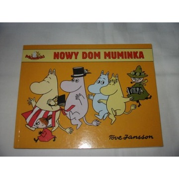 TOVE JANSSON NOWY DOM MUMINKA