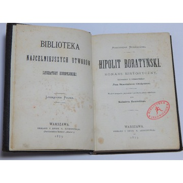 HIPOLIT BORATYŃSKI ROMANS HISTORYCZNY 1875 R.