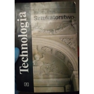 Książka TECHNOLOGIA SZTUKATORSTWO ZBIGNIEW WOLSKI