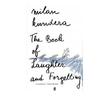 The Book of Laughter and Forgetting  Milan Kundera