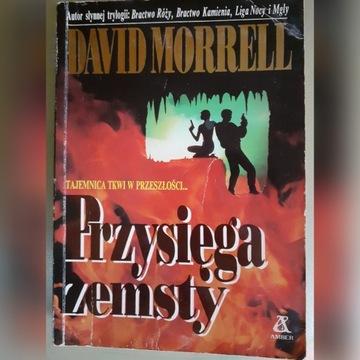 David Morrell PRZYSIĘGA ZEMSTY