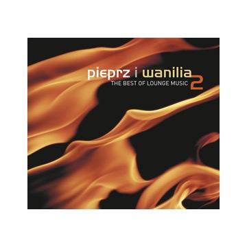 Pieprz i wanilia, Vol. 2 Best of Lounge 2 CD