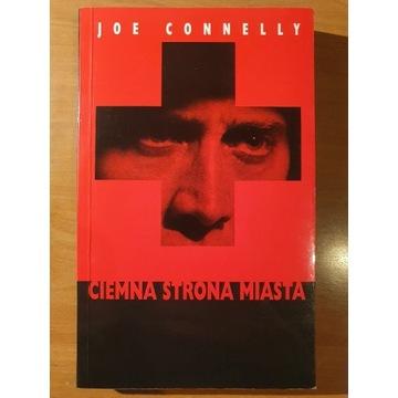 Ciemna strona miasta - Joe Connelly
