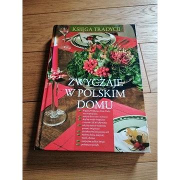 Zwyczaje w polskim domu księga tradycji album