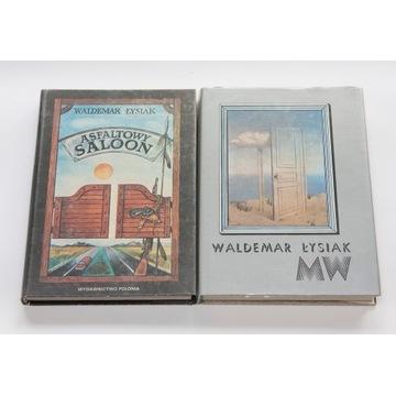 Waldemar Łysiak - Asfaltowy saloon + MW