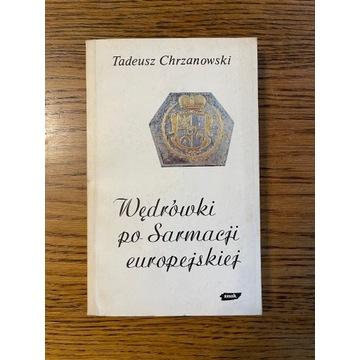 Wędrówki po Sarmacji europejskiej T. Chrzanowski