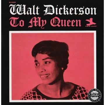 Walt Dickerson - To My Queen