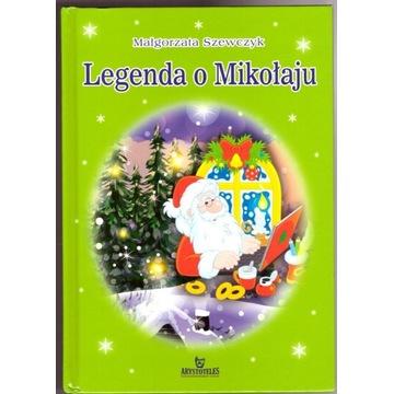 Legenda o Mikołaju. Małgorzata Szewczyk