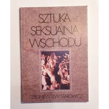 Lew-Starowicz SZTUKA SEKSUALNA WSCHODU