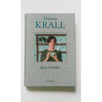 Biała Maria, Hanna Krall