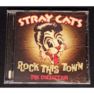 Stray Cats - Rock This Town - The Collection