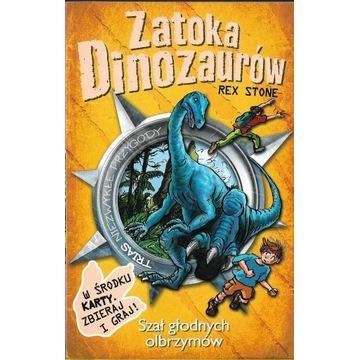 Zatoka Dinozaurów 17 Szał głodnych olbrzymów NOWA