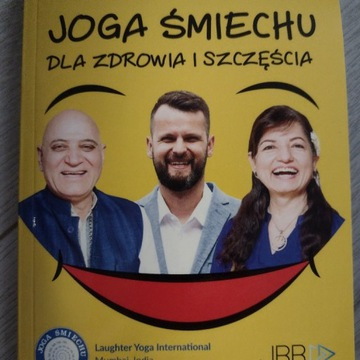 Joga śmiechu Jakub B. Bączek Dr Marian Kataria