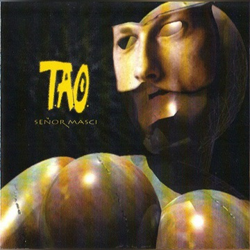 T.A.O. - Senor Masci - CD