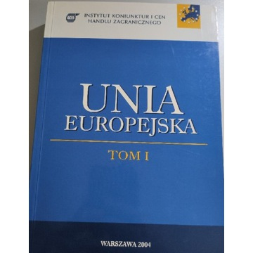 Unia Europejska. Tom 1