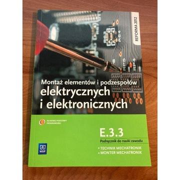Montaż elementów i podzespołów elektrycznych i ele