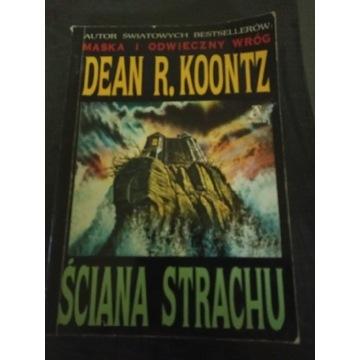 Ściana strachu Dean Koontz
