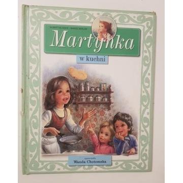 Martynka w kuchni Wanda Chotomska bajka dla dzieci