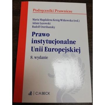 Prawo instytucjonalne Unii Europejskiej wyd. 8
