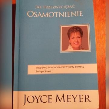 """Joyce Meyer - """"Jak przezwyciężyć osamotnienie"""""""