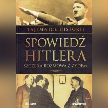Spowiedź Hitlera - Szczera Rozmowa z Żydem
