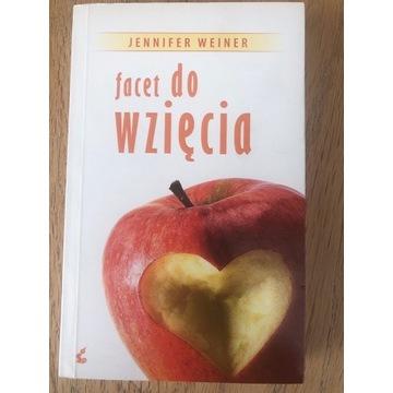 """ Facet do wzięcia "" Jenniffer Weiner"