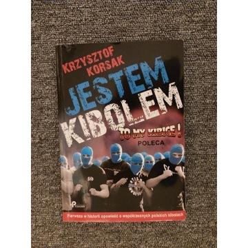 """""""Jestem Kibolem"""" Krzysztof Korsak"""