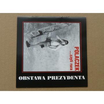 Obstawa Prezydenta - Polaczek czyli rura 2000