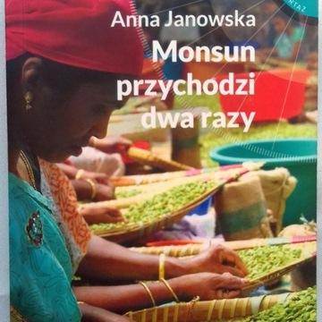 Anna Janowska - Monsun przychodzi dwa razy