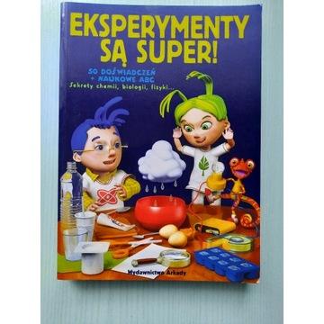 Eksperymenty są super DOŚWIADCZENIA PRZYRODNICZE