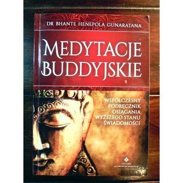 Medytacje buddyjskie -Dr Bhante Gunaratana