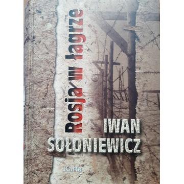 Rosja w łagrze. Iwan Sołoniewicz